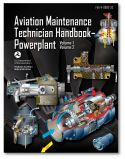 FAA Aviation Maintenance Technician Handbook: Powerplant Volumes 1 and 2