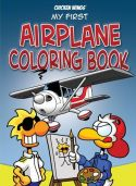 Chicken Wings - My First Airplane Coloring Book