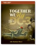 Together We Fly: Voices From the DC-3 - Hardcover Edition
