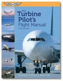 Turbine Pilot Flight Manual - Third Edition