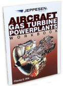 Jeppesen Aircraft Gas Turbine Powerplants Workbook