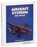 Jeppesen Aircraft Systems For Pilots and Mechanics